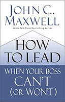 How to Lead When Your Boss Can't