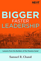 Bigger Faster Leadership