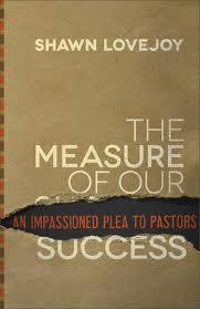 The Measure of Our Success